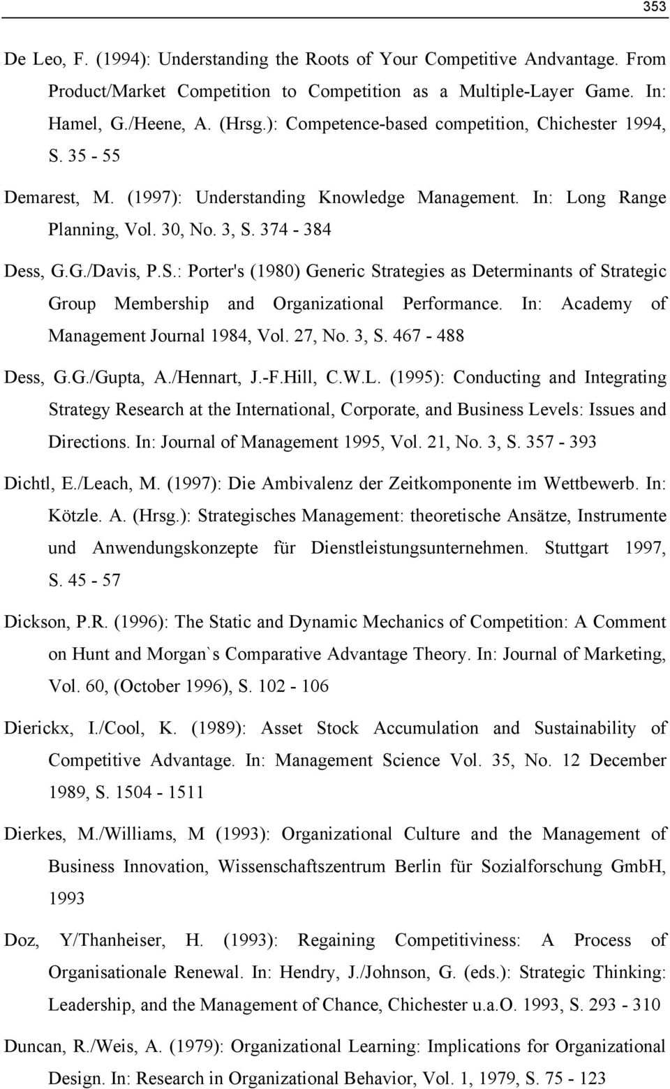 In: Academy of Management Journal 1984, Vol. 27, No. 3, S. 467-488 Dess, G.G./Gupta, A./Hennart, J.-F.Hill, C.W.L.