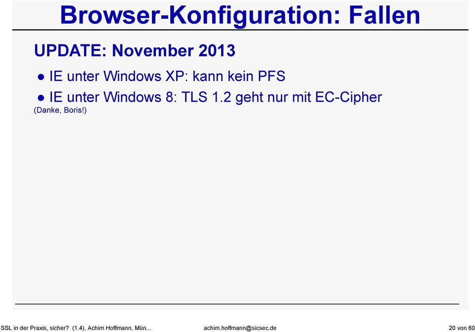 de 20 von 60 Browser-Konfiguration: Fallen UPDATE: November