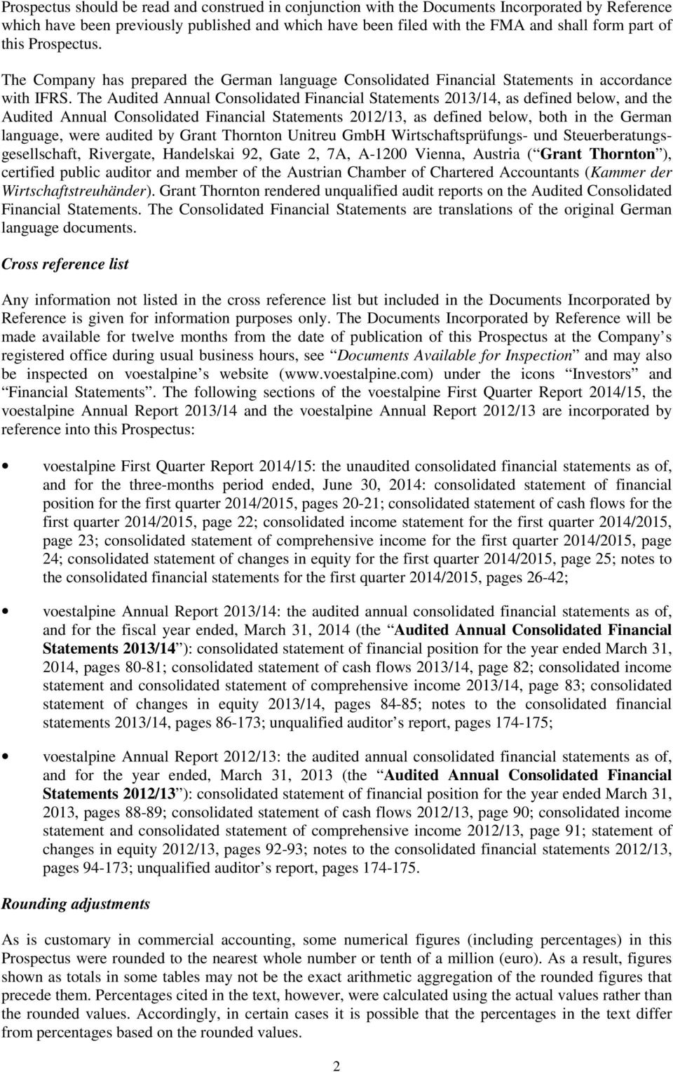 The Audited Annual Consolidated Financial Statements 2013/14, as defined below, and the Audited Annual Consolidated Financial Statements 2012/13, as defined below, both in the German language, were