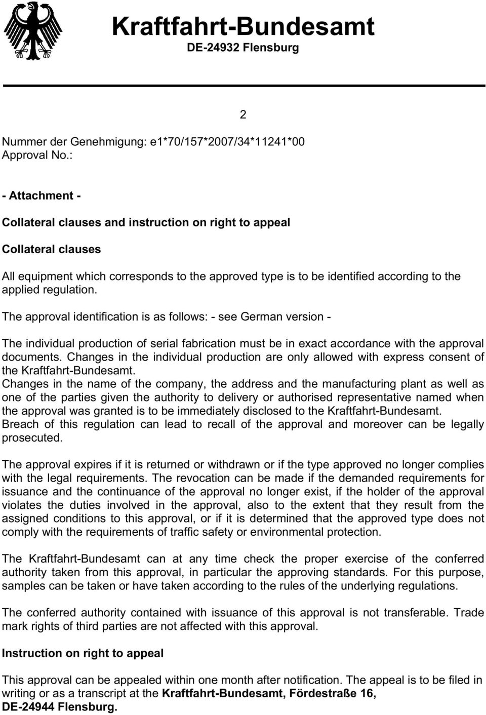 The approval identification is as follows - see German version - The individual production of serial fabrication must be in exact accordance with the approval documents.
