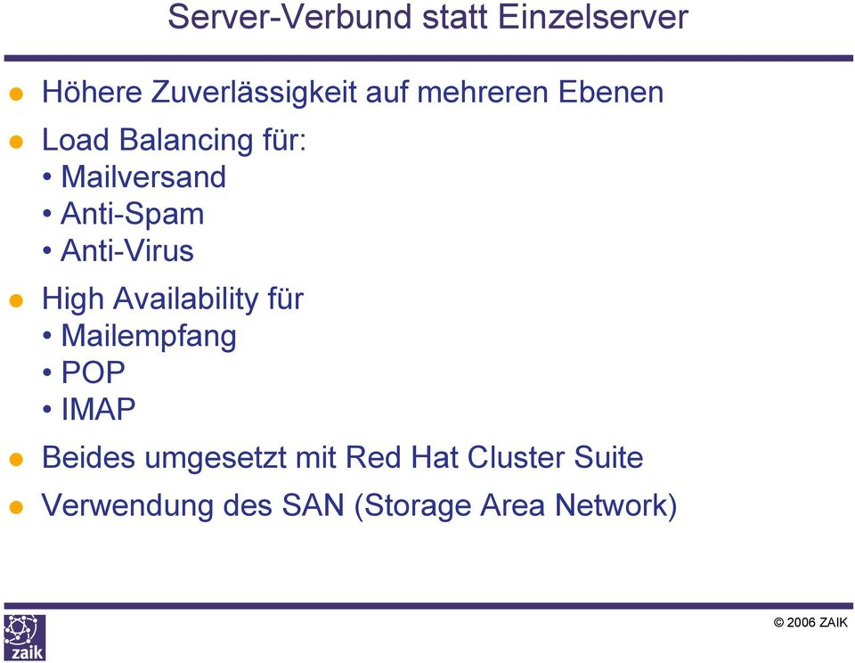 Anti-Virus High Availability für Mailempfang POP IMAP Beides