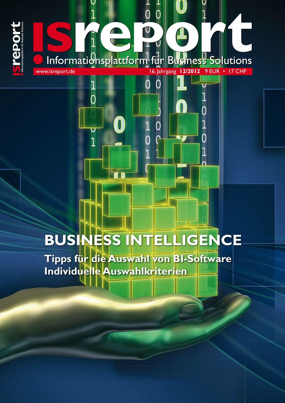 Jahrgang 12/2012 9 EUR 17 CHF BUSINESS INTELLIGENCE Tipps