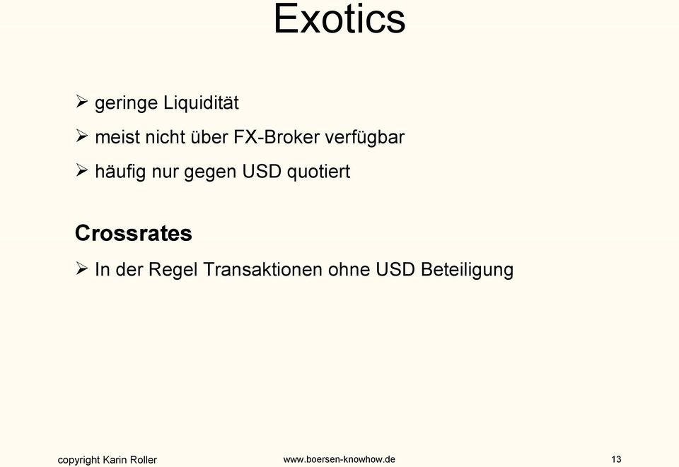 gegen USD quotiert Crossrates In der