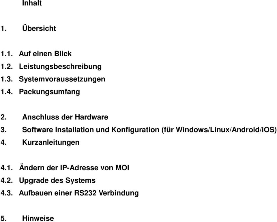 Software Installation und Konfiguration (für Windows/Linux/Android/iOS) 4.