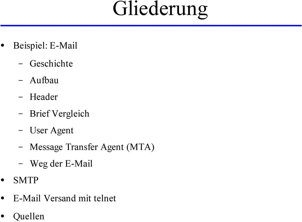 Message Transfer Agent (MTA) Weg der