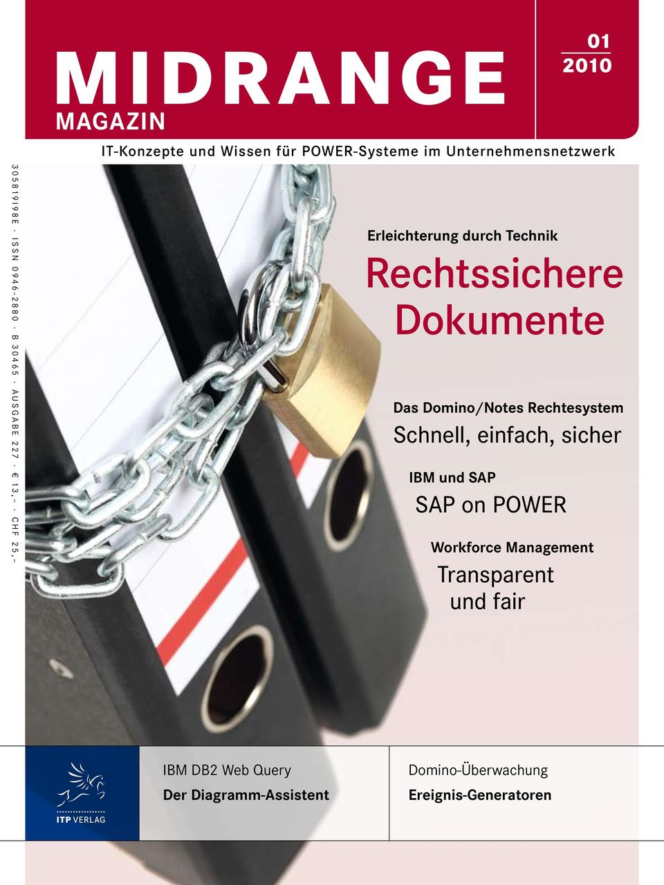 Das Domino/Notes Rechtesystem Schnell, einfach, sicher IBM und SAP SAP on POWER Workforce