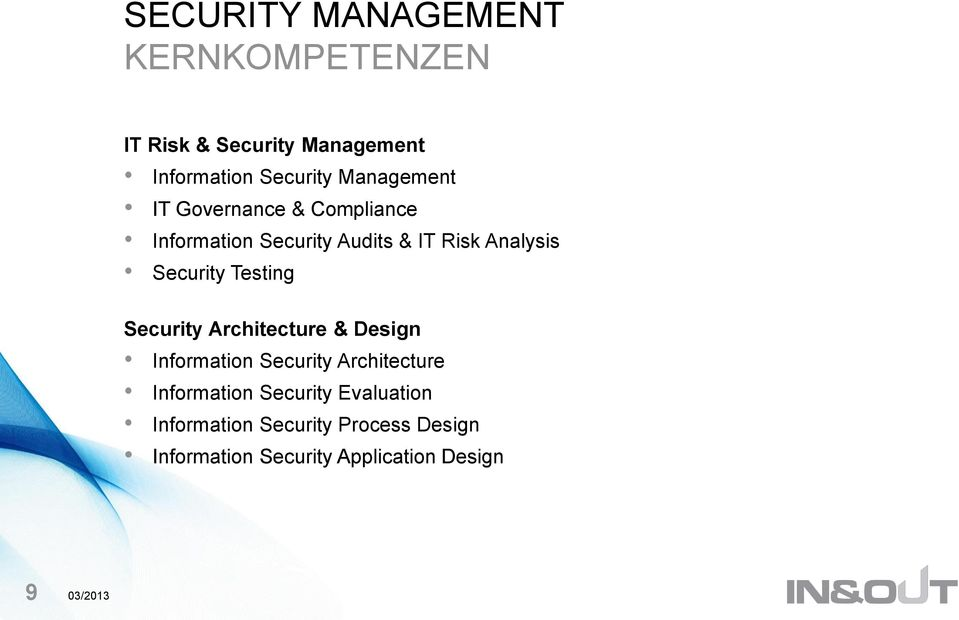 Security Testing Security Architecture & Design Information Security Architecture