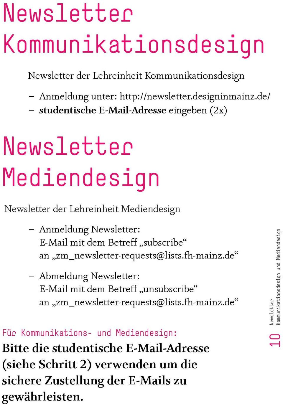 subscribe an zm_newsletter-requests@lists.fh-mainz.