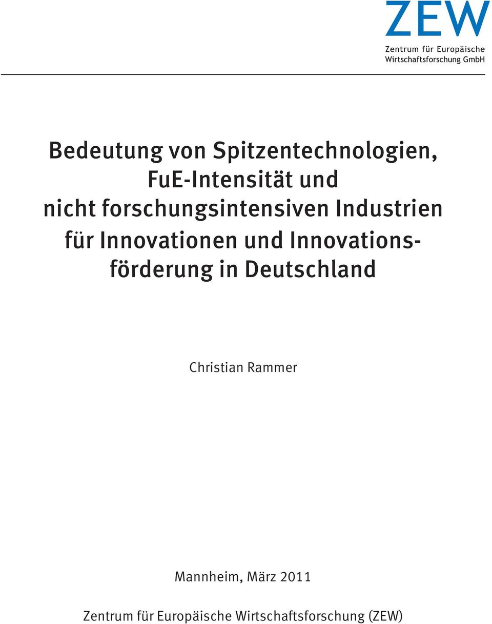 Innovations - förderung in Deutschland Christian Rammer