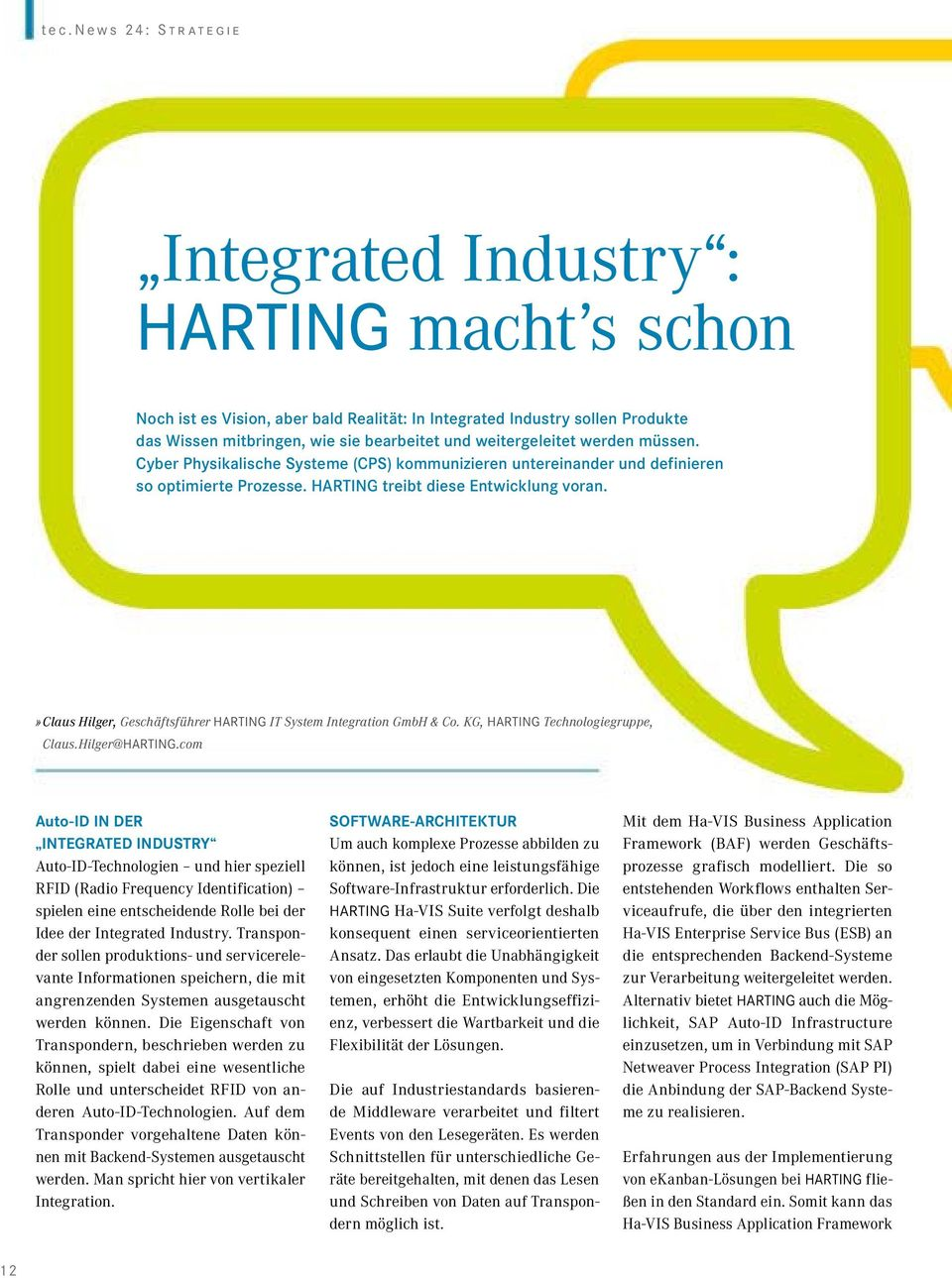 » Claus Hilger, Geschäftsführer HARTING IT System Integration GmbH & Co. KG, HARTING Technologiegruppe, Claus.Hilger@HARTING.