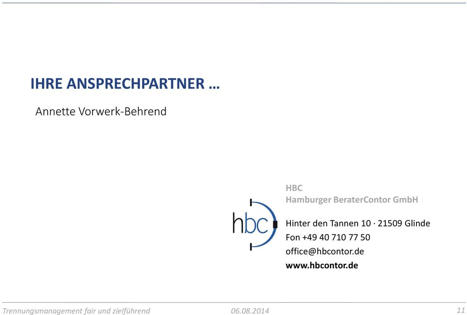 Glinde Fon +49 40 710 77 50 office@hbcontor.de www.
