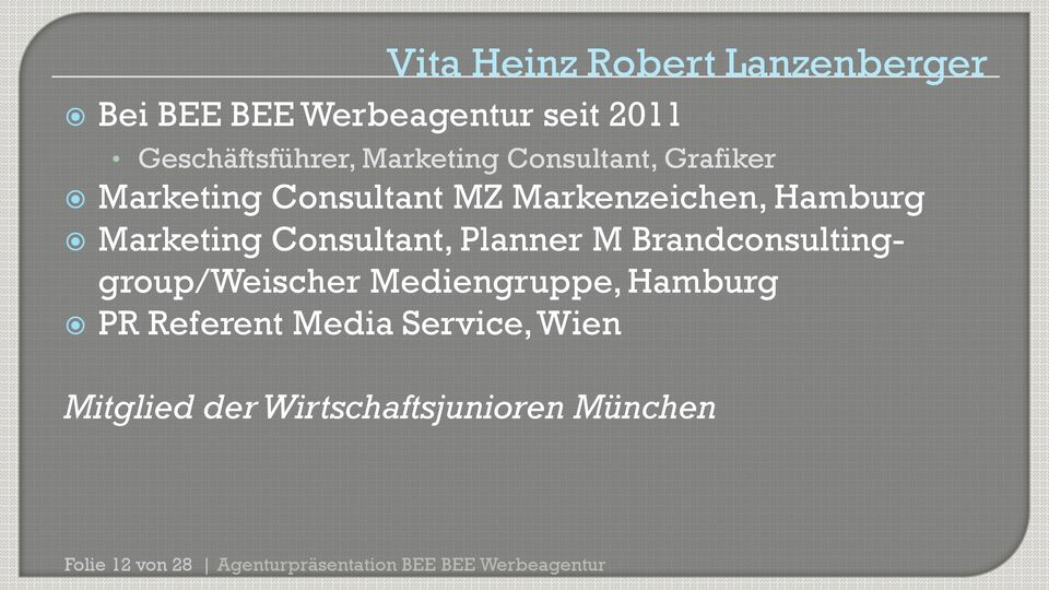 Marketing Consultant, Planner M Brandconsultinggroup/Weischer Mediengruppe, Hamburg