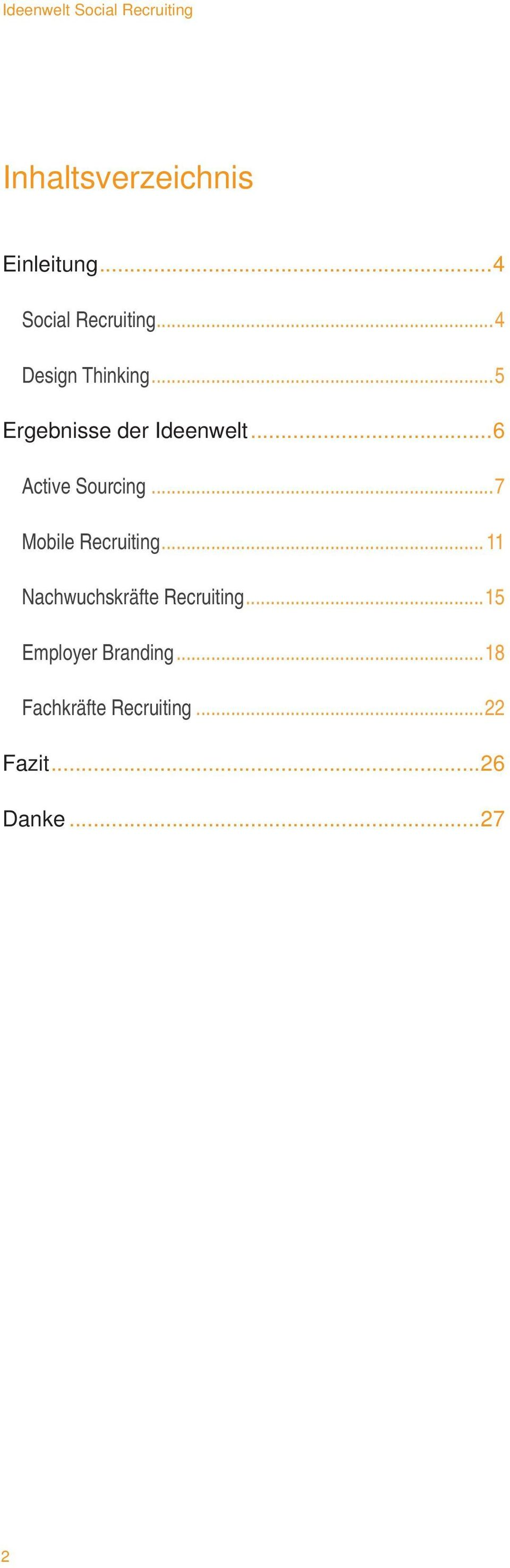 ..6 Active Sourcing...7 Mobile Recruiting.