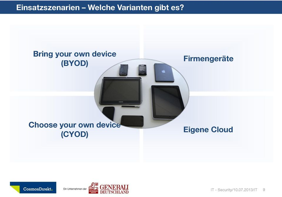 Firmengeräte Choose your own device