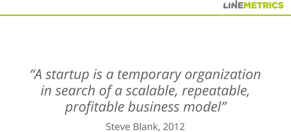 scalable, repeatable,