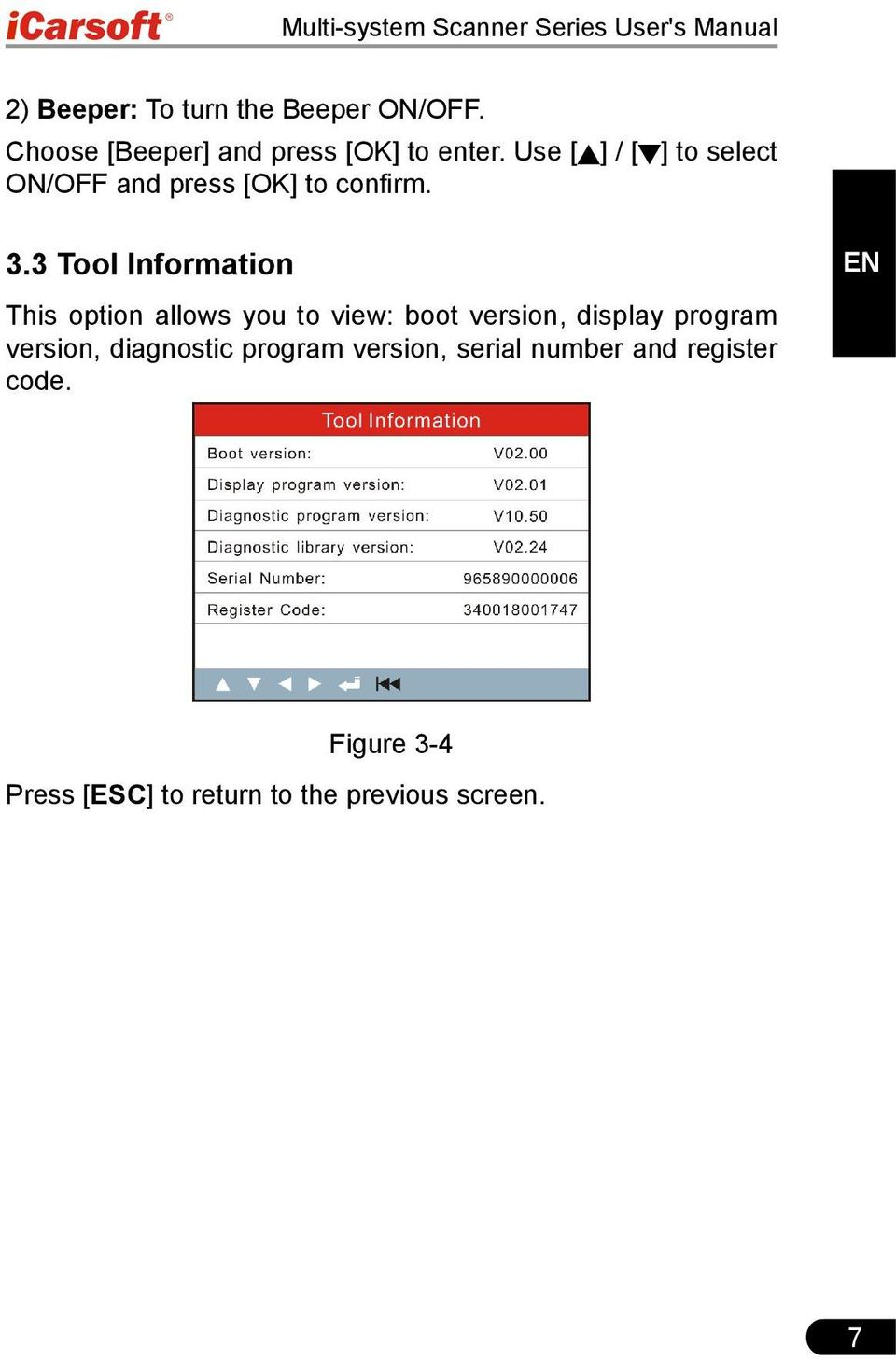 3.3 Tool Information EN This option allows you to view: boot version, display program version,