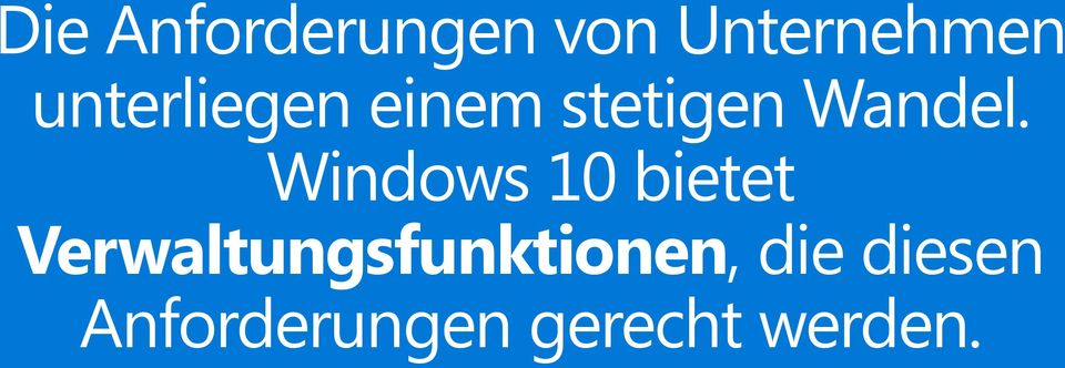 Windows 10 bietet