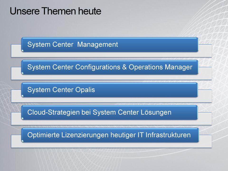 Center Opalis Cloud-Strategien bei System Center