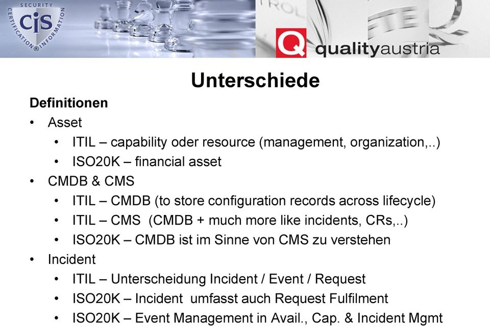 (CMDB + much more like incidents, CRs,.