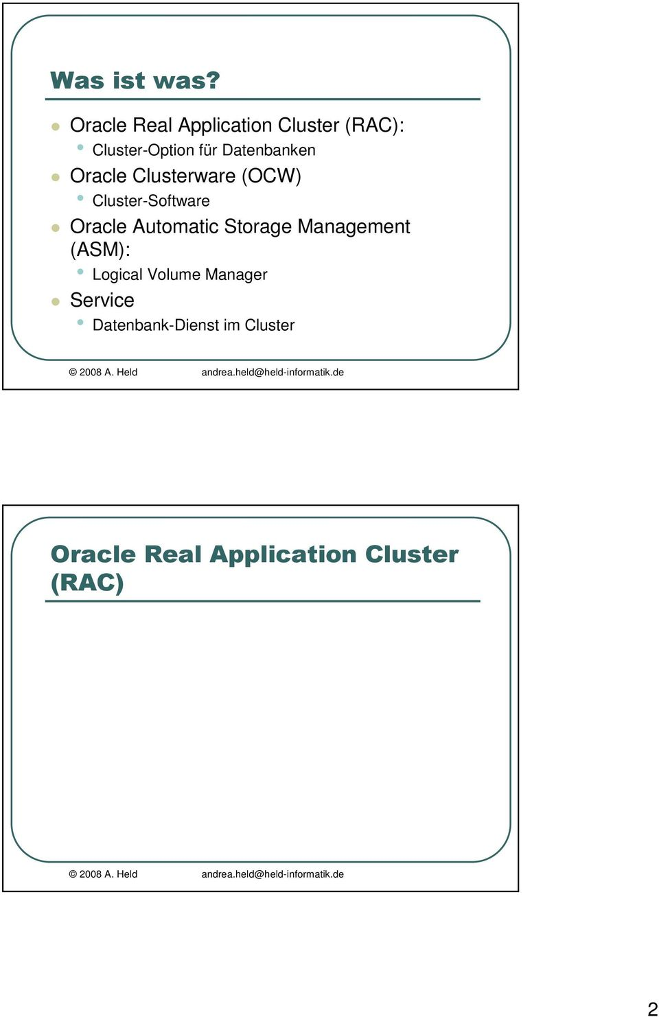 Cluster-Software Oracle Automatic Storage Management