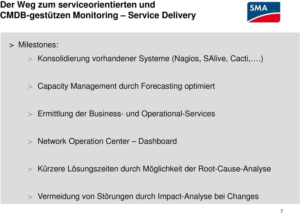 ) > Capacity Management durch Forecasting optimiert > Ermittlung der Business- und Operational-Services >