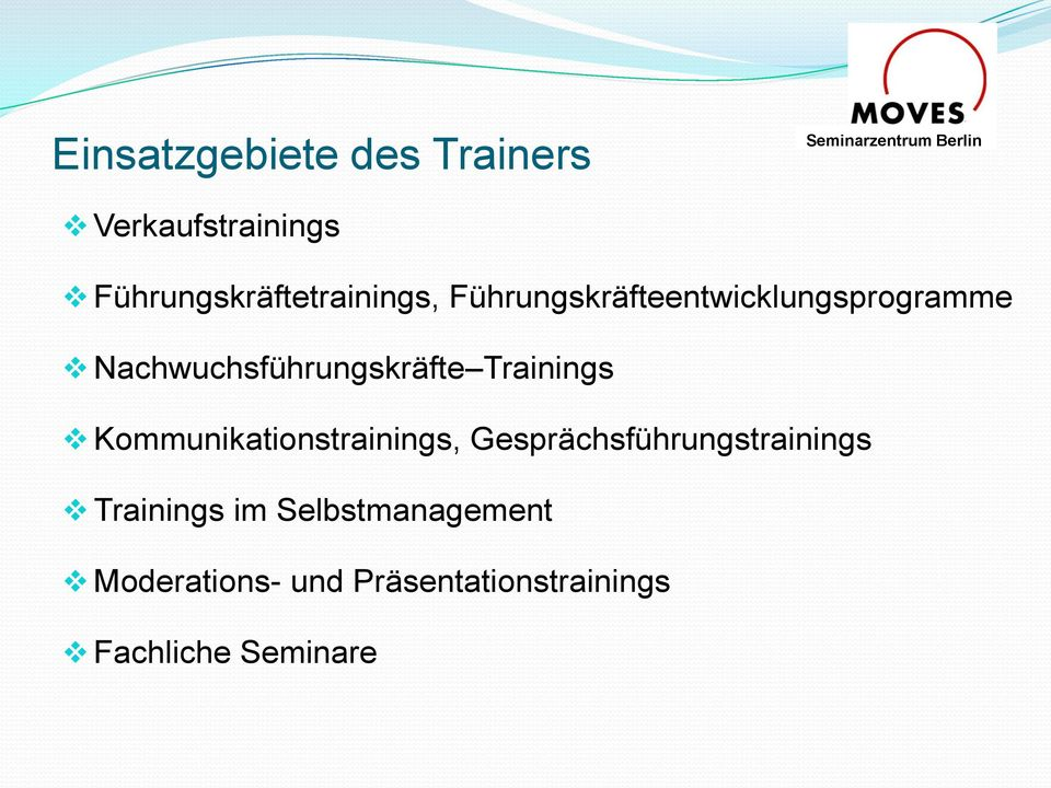 Kommunikationstrainings, Gesprächsführungstrainings Trainings im