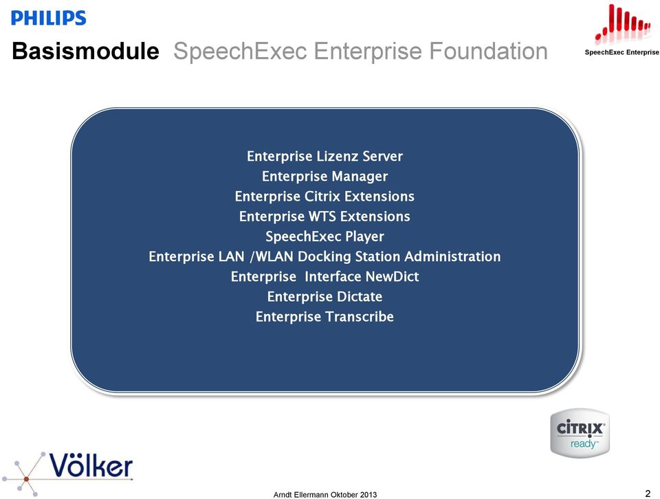 SpeechExec Player Enterprise LAN /WLAN Docking Station