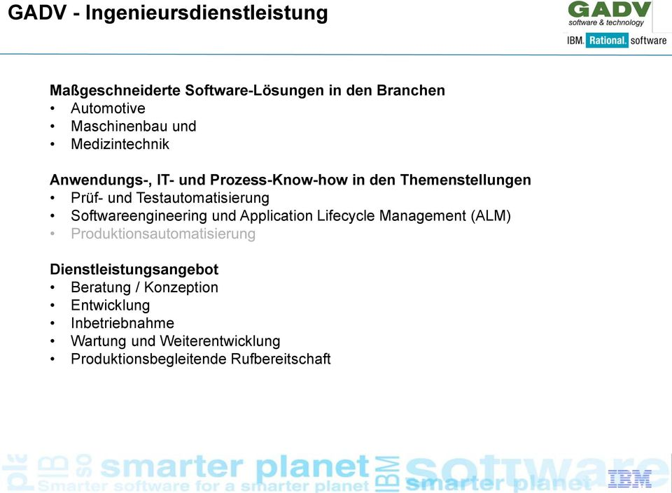 und Testautomatisierung Softwareengineering und Application Lifecycle Management (ALM) Dienstleistungsangebot