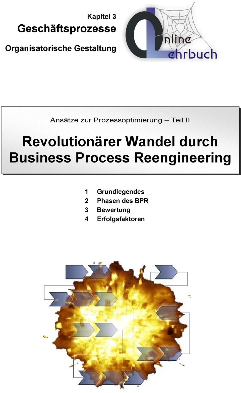 Revolutionärer Wandel durch Business Process