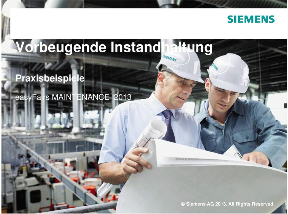 MAINTENANCE 2013 Siemens