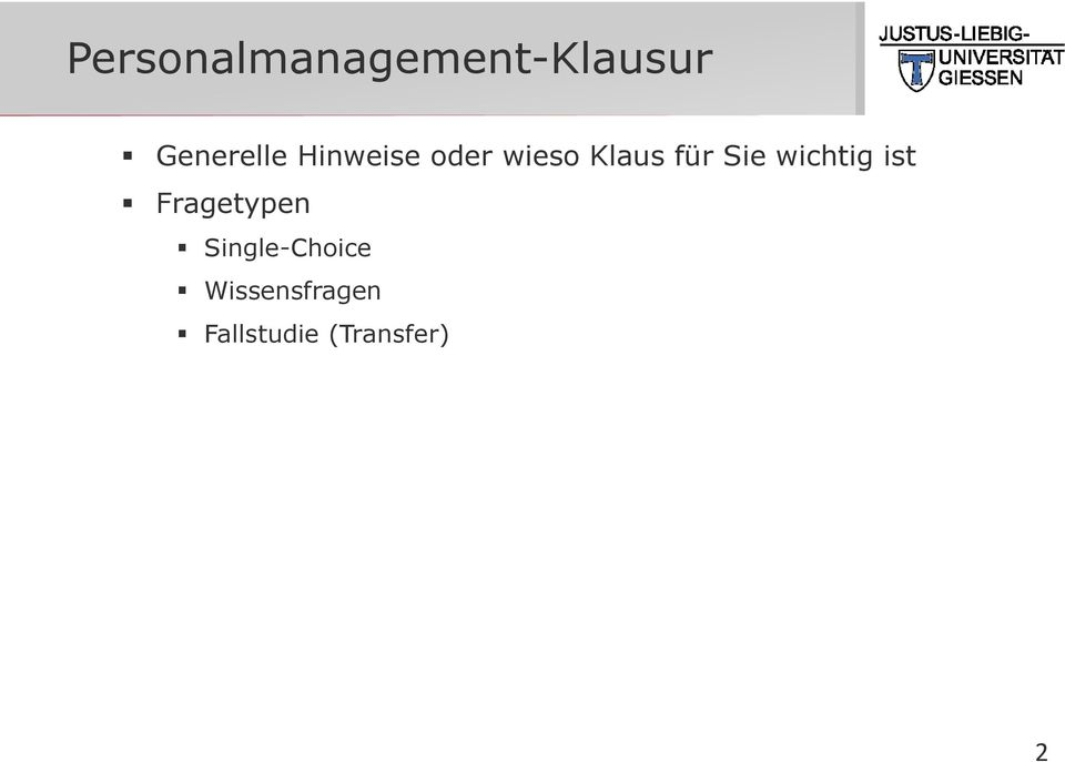 wichtig ist Fragetypen Single-Choice