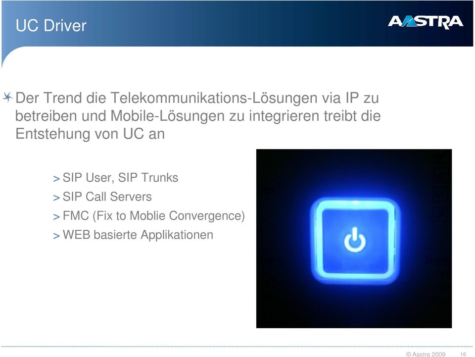 Entstehung von UC an > SIP User, SIP Trunks > SIP Call Servers >