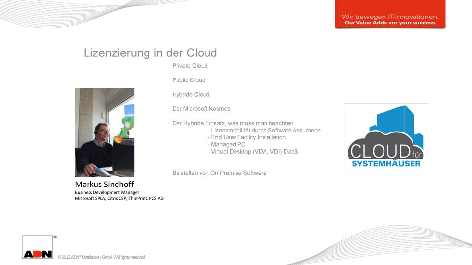 Facility Installation - Managed PC - Virtual Desktop (VDA, VDI) DaaS Markus Sindhoff Business