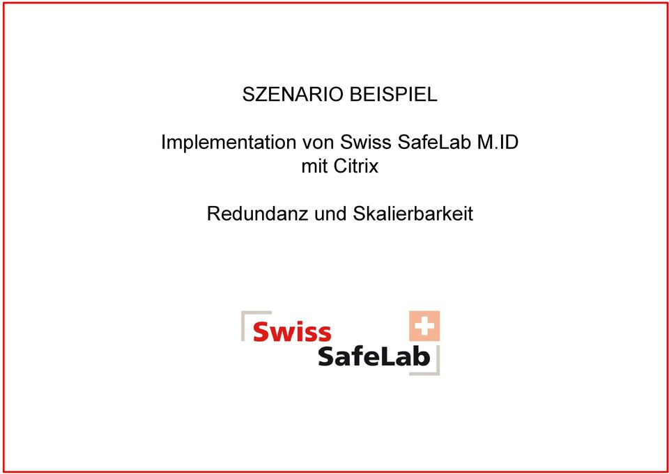 Swiss SafeLab M.