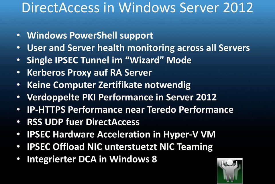 Verdoppelte PKI Performance in Server 2012 IP-HTTPS Performance near Teredo Performance RSS UDP fuer