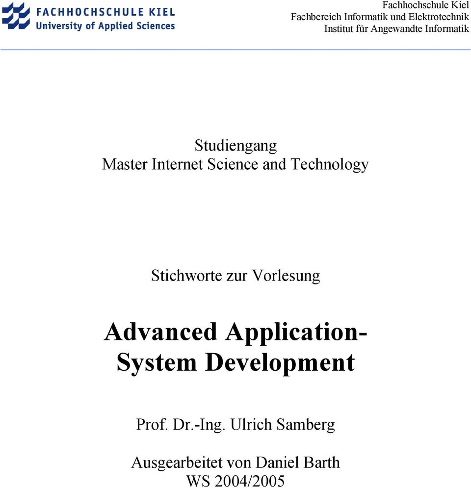 Application- System Development Prof. Dr.-Ing.