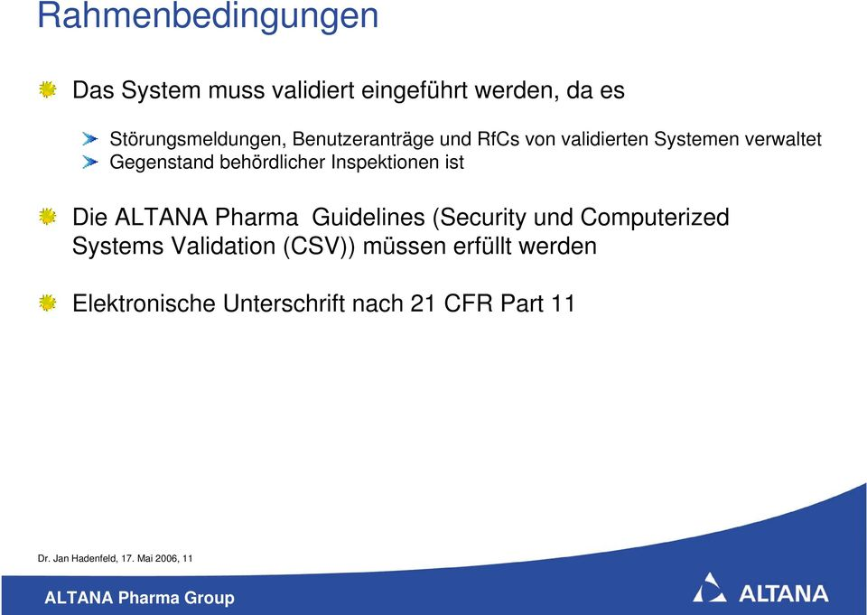 Inspektionen ist Die ALTANA Pharma Guidelines (Security und Computerized Systems Validation