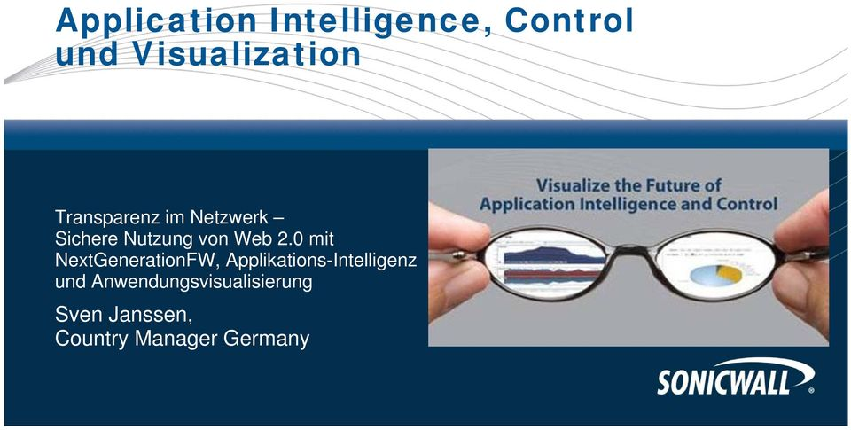 0 mit NextGenerationFW, Applikations-Intelligenz und