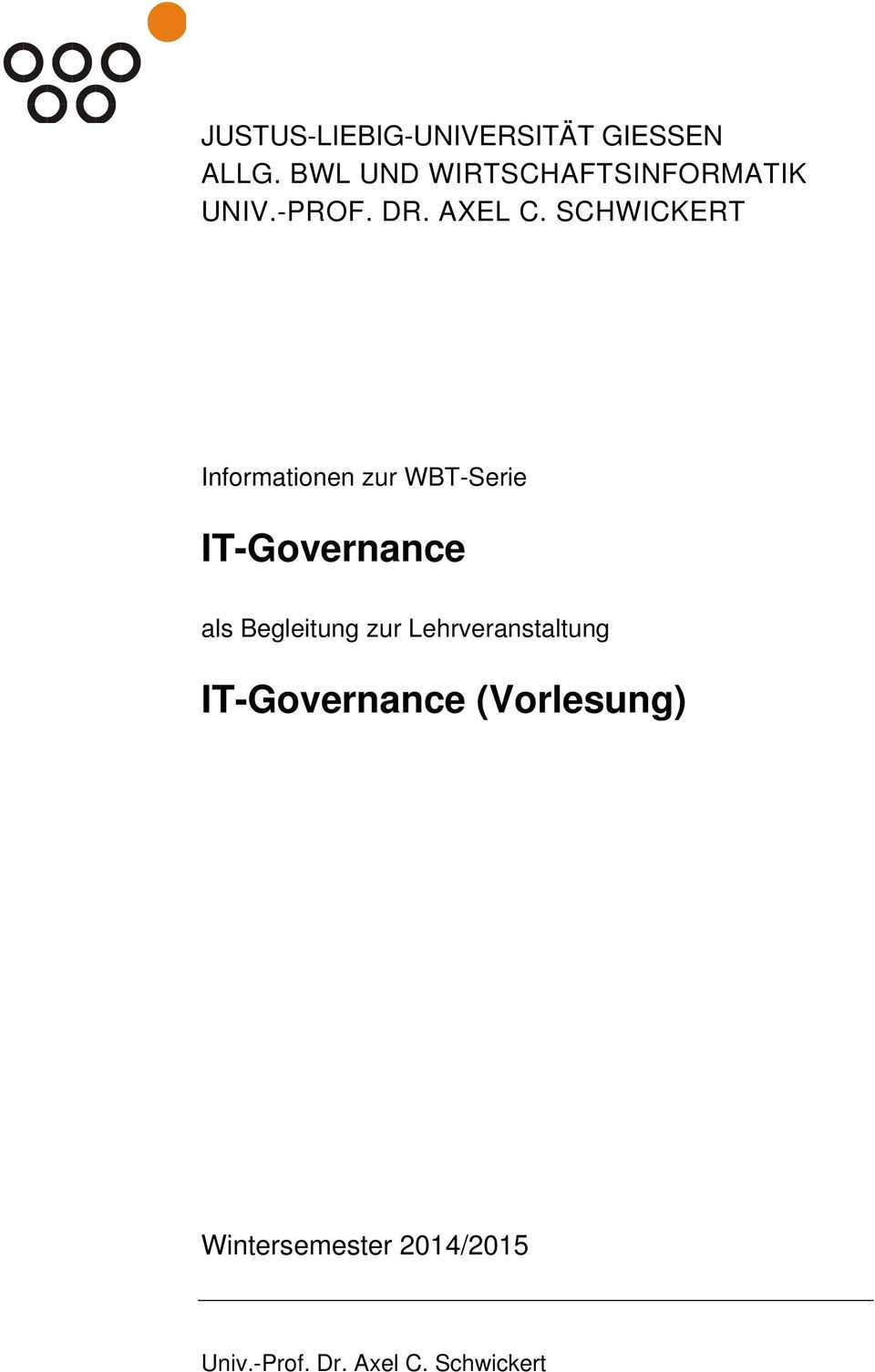 SCHWICKERT Informationen zur WBT-Serie IT-Governance als