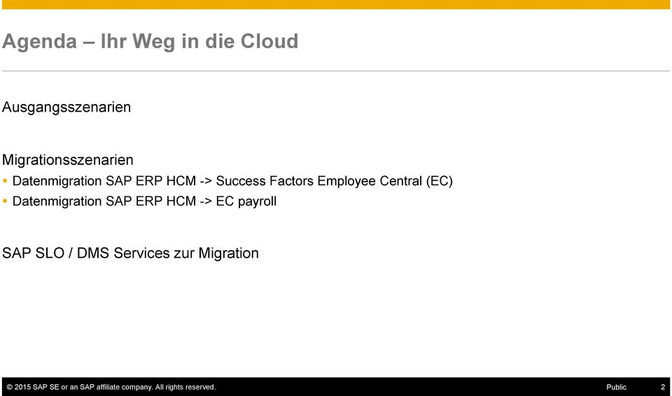 Datenmigration SAP ERP HCM -> EC payroll SAP SLO / DMS Services zur