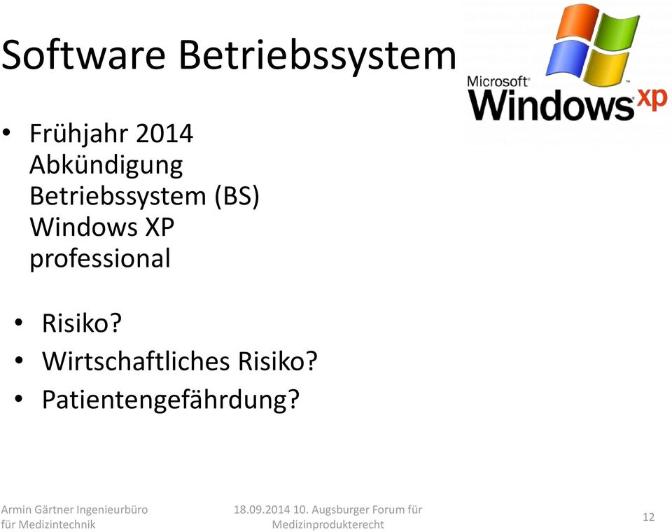 Windows XP professional Risiko?