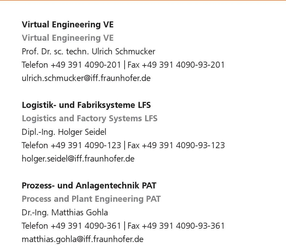 de Logistik- und Fabriksysteme LFS Logistics and Factory Systems LFS Dipl.-Ing.