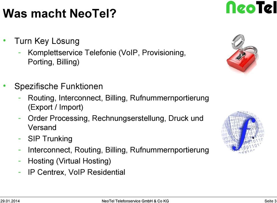 Funktionen - Routing, Interconnect, Billing, Rufnummernportierung (Export / Import) - Order