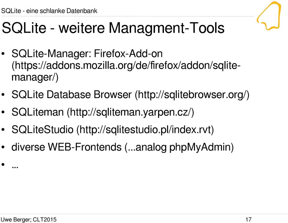 org/de/firefox/addon/sqlitemanager/) QLite Database Browser