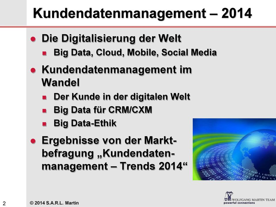 in der digitalen Welt Big Data für CRM/CXM Big Data-Ethik Ergebnisse