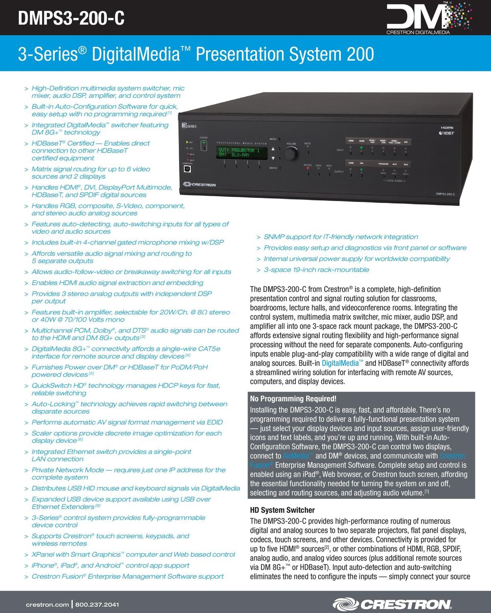 equipment > > Matrix signal routing for up to 6 video sources and 2 displays > > Handles HDMI, DVI, DisplayPort Multimode, HDBaseT, and SPDIF digital sources > > Handles RGB, composite, S-Video,