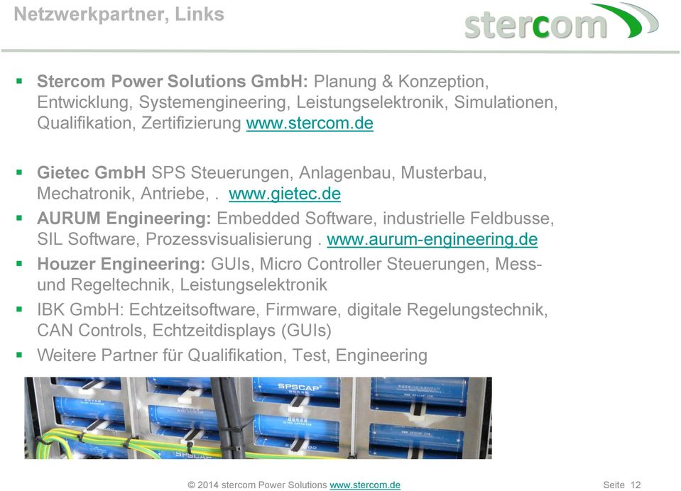 de AURUM Engineering: Embedded Software, industrielle Feldbusse, SIL Software, Prozessvisualisierung. www.aurum-engineering.