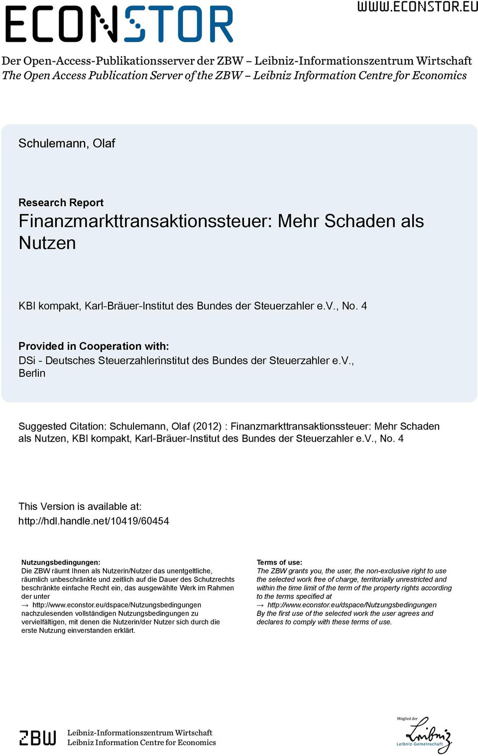 eu Der Open-Access-Publikationsserver der ZBW Leibniz-Informationszentrum Wirtschaft The Open Access Publication Server of the ZBW Leibniz Information Centre for Economics Schulemann, Olaf Research