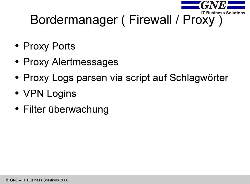 Proxy Logs parsen via script auf