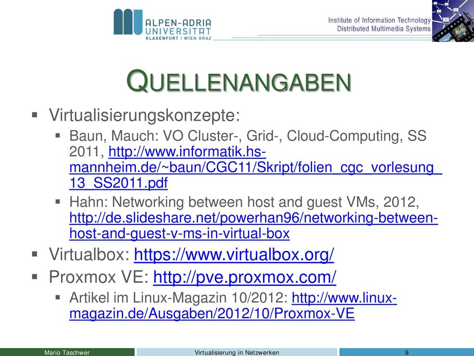 pdf Hahn: Networking between host and guest VMs, 2012, http://de.slideshare.
